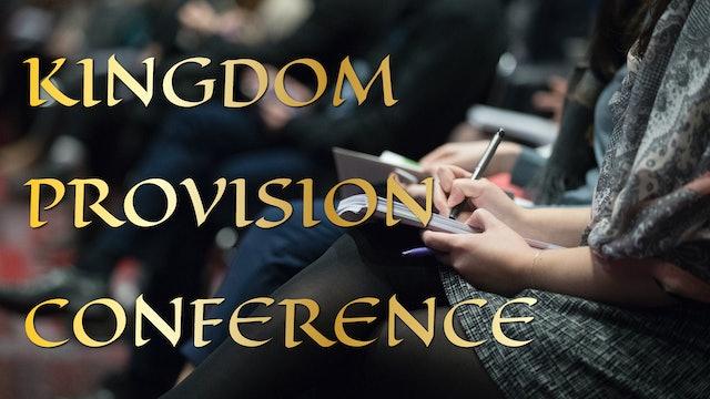 Kingdom Provision Conference