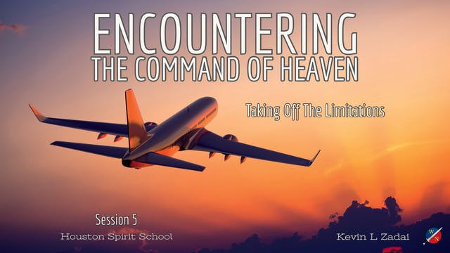 Encountering The Command Of Heaven - ...
