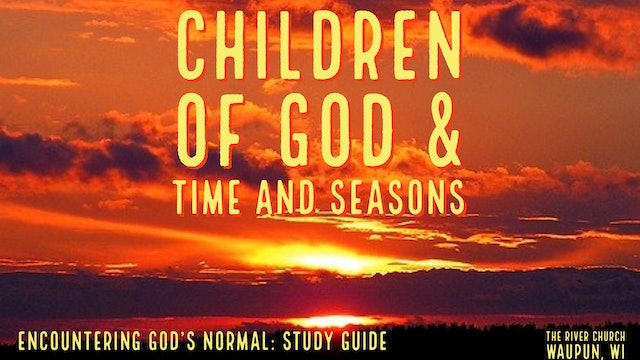 Children Of God & Times And Seasons  - Kevin Zadai