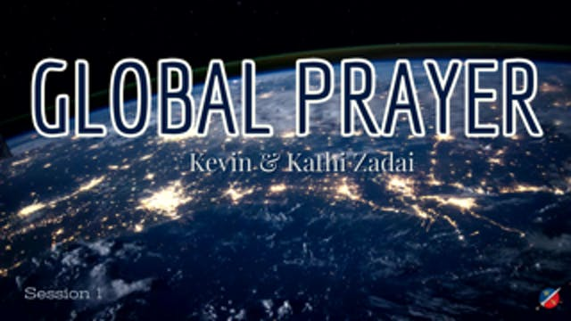 Live Global Prayer: Session 1 With Ke...