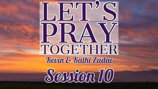 Let's Pray Together: Session 10