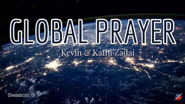 LIVE GLOBAL PRAYER: Session 9 - Kevin Zadai & Ex-Warlock John Ramirez
