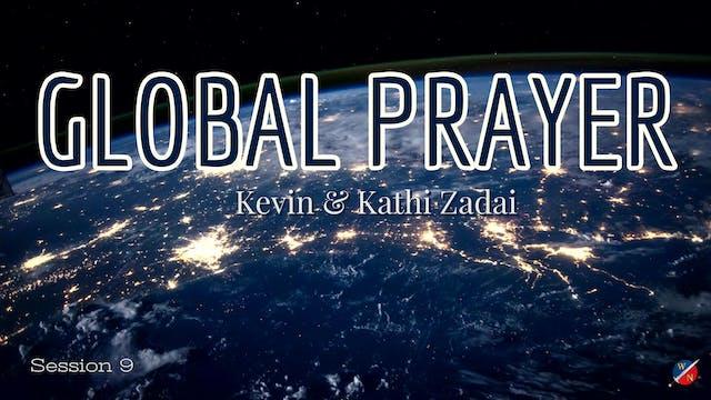 LIVE GLOBAL PRAYER: Session 9 - Kevin...