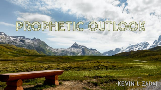 Prophetic Outlook Episodes