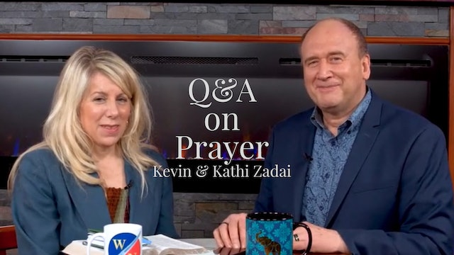 Q&A On Prayer With Kevin & Kathi Zadai- Warrior Notes