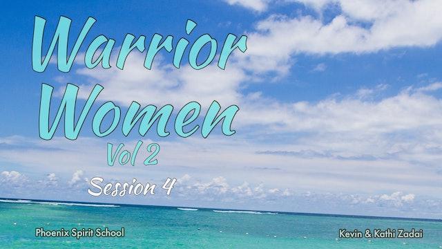 Warrior Women: Vol 2 Spirit School Session 4