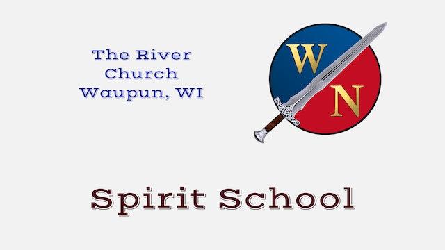 The River Church of Waupun, WI Spirit School