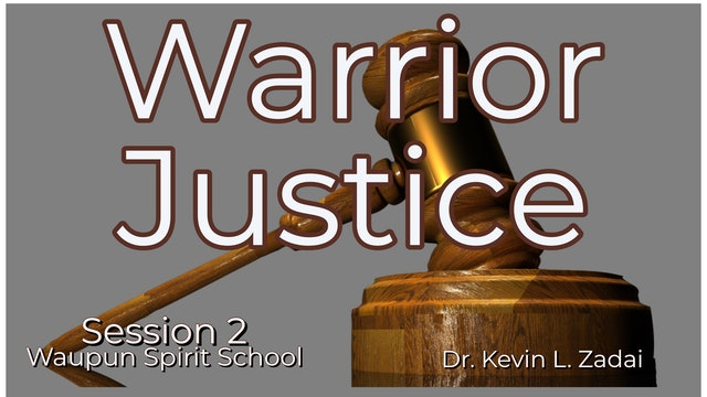 What Demons Don't Want You To Know: Warrior Justice Spirit School - Kevin Zadai