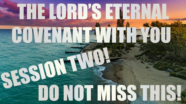 The Lord's Eternal Covenant With You!...