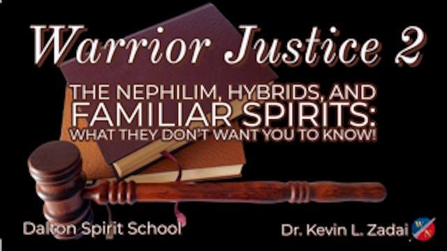 Warrior Justice 2:The Nephilim, Hybri...