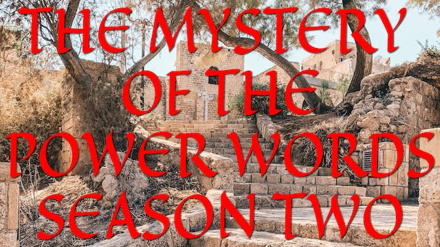 The Mystery of The Power Words Season Two
