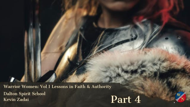Warrior Women - Session Four- Dalton ...