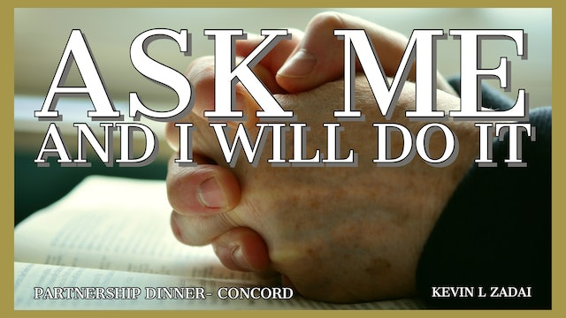 Ask Me And I Will Do It - Kevin Zadai