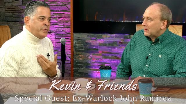 Kevin & Friends with Ex-Warlock John Ramirez
