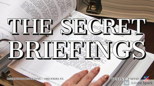 The Secret Briefings - Kevin Zadai