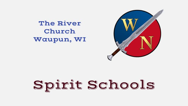 The River Church of Waupun, WI Spirit School