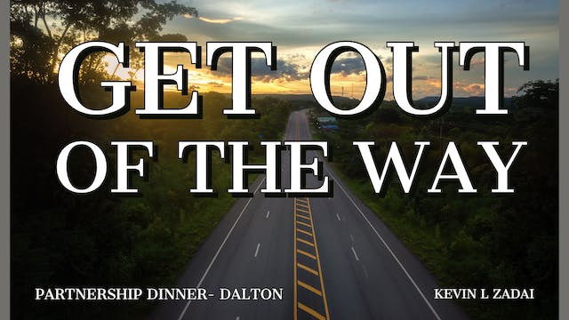 Get Out Of The Way - Kevin Zadai