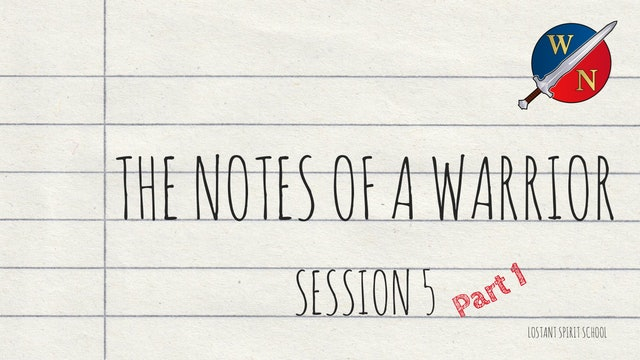 The Notes Of A Warrior Session 5 -  Lostant - Kevin Zadai - Part 1