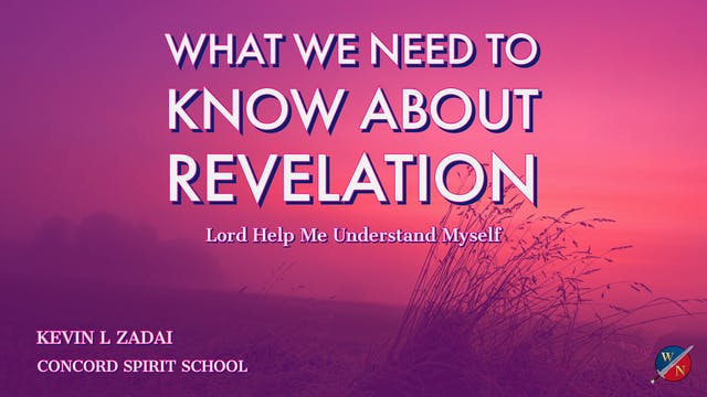What You Need To Know About Revelation