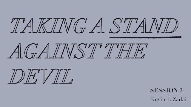Taking A Stand Against The Devil Sess...