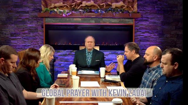 Live Global Prayer With Kevin Zadai