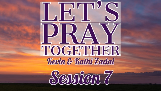 Let's Pray Together: Session 7