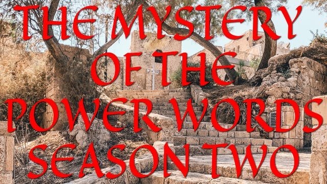 The Mystery Of The Power Words Session 3