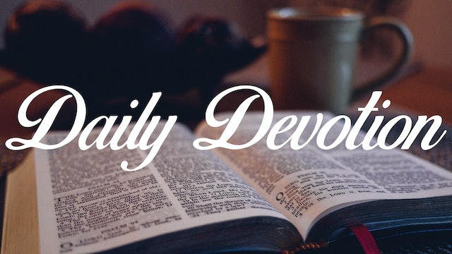Today's Devotion is out of 2 Chronicles 16:9 - 4/06/2020