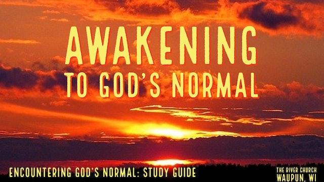 Awakening to God's Normal  - Kevin Zadai