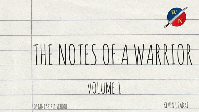 The Notes of a Warrior: Volume 1