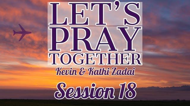 Let's Pray Together: Session 18