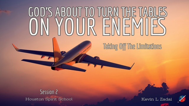 God's About To Turn The Tables On Your Enemies -  Kevin Zadai
