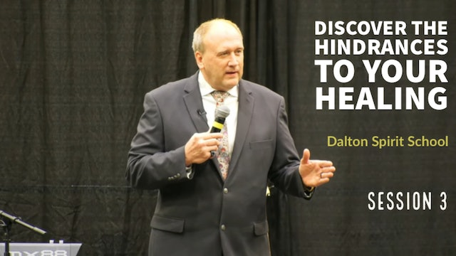 Discover The Hindrances To Your Healing - Dalton Spirit School Session 3 -Kevin