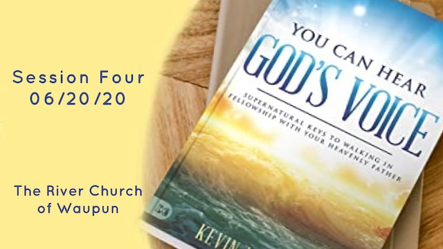 You Can Hear God's Voice Session Four @ The River Of Waupun - Kevin Zadai