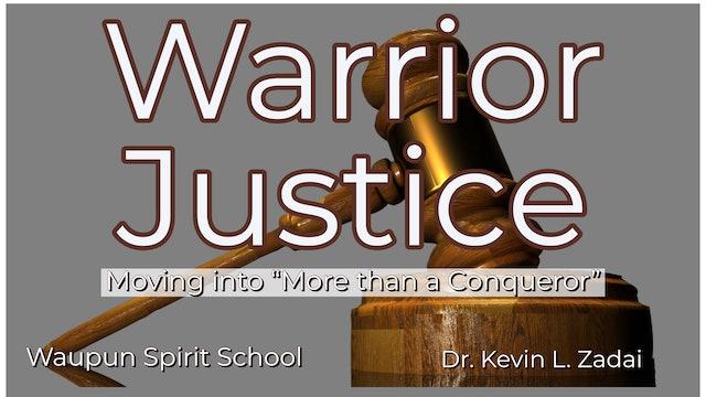 "Moving into ""More than a Conqueror"" Warrior Justice Spirit School - Kevin Zadai - Part 5"