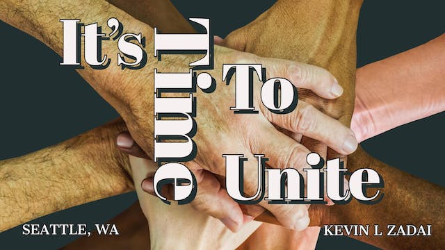 It's Time To Unite - Kevin Zadai