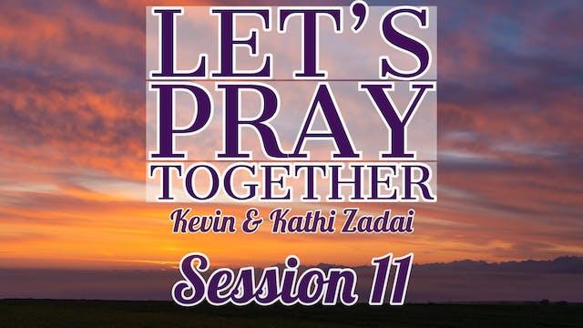 Let's Pray Together: Session 11