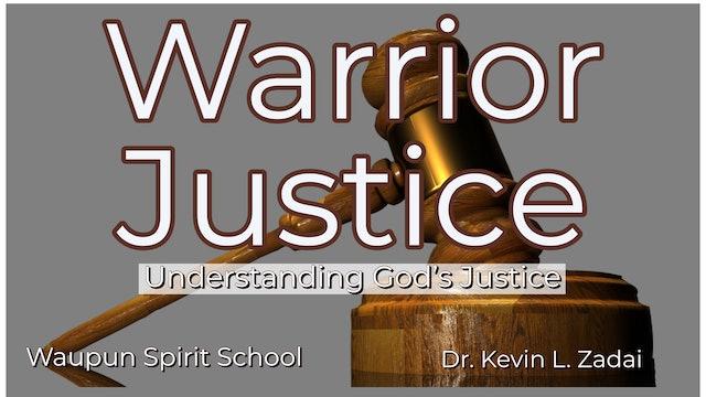 Understanding God's Justice Warrior Justice Spirit School-Kevin Zadai @The River