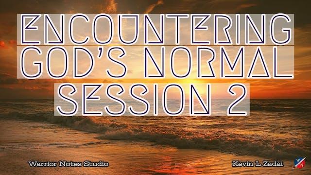 Encountering God's Normal- Kevin Zada...