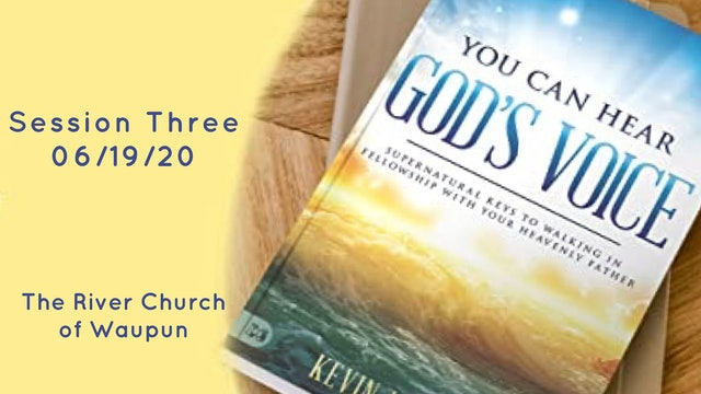 You Can Hear God's Voice Session Three @ The River Of Waupun - Kevin Zadai