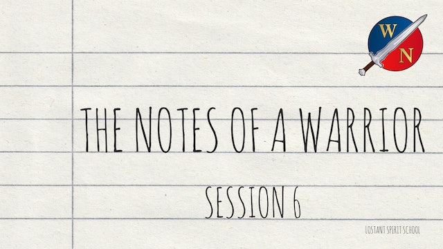 The Notes Of A Warrior Session 6 -  Lostant - Kevin Zadai