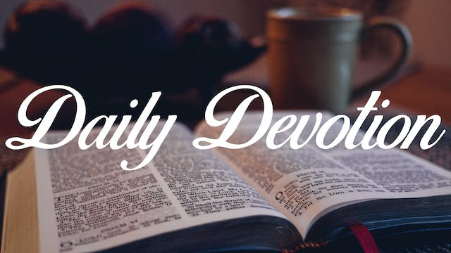 Today's Devotion is out of Hebrews 10...