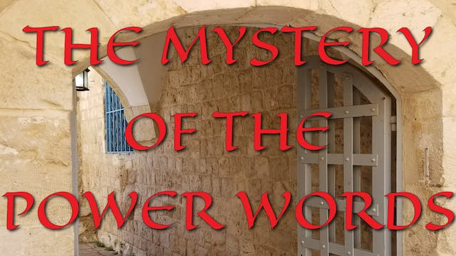 The Mystery Of The Power Words Session 8