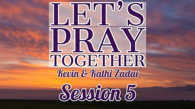 Let's Pray Together: Session 5