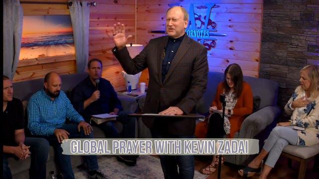 LIVE GLOBAL PRAYER! Kevin Zadai
