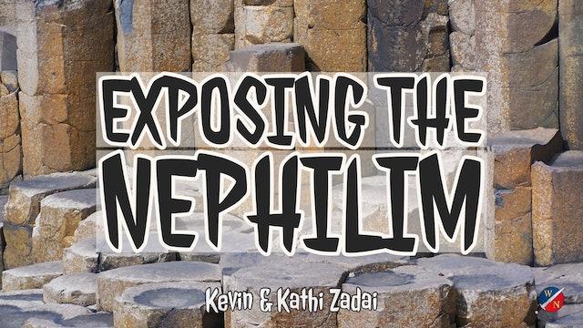 """Exposing the Nephilim"""
