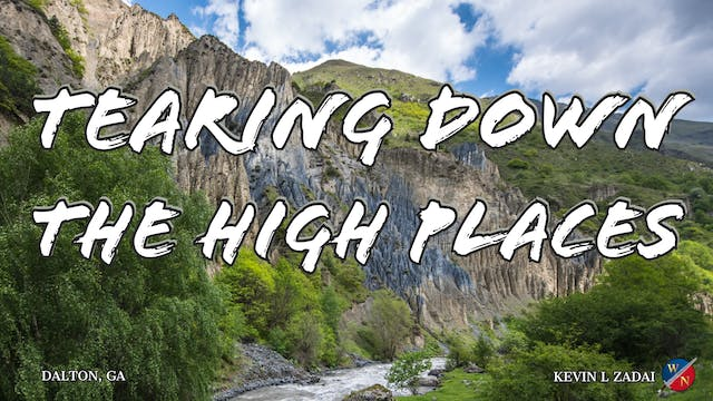 Tearing Down The High Places - Kevin ...