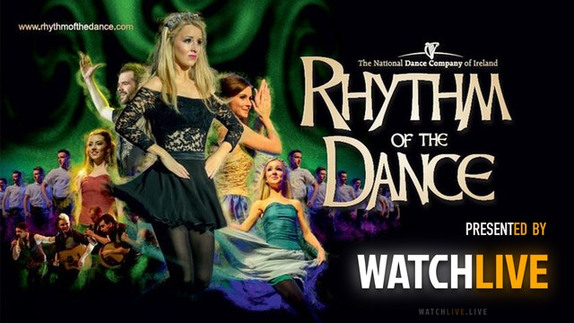 RHYTHM OF THE DANCE Tower Theatre