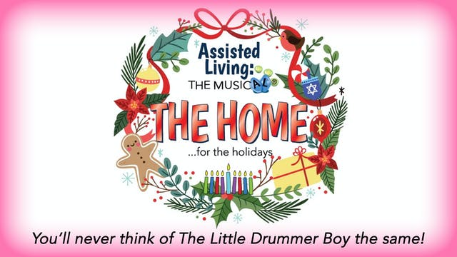 Sunrise Theatre Presents THE HOME…for the holidays
