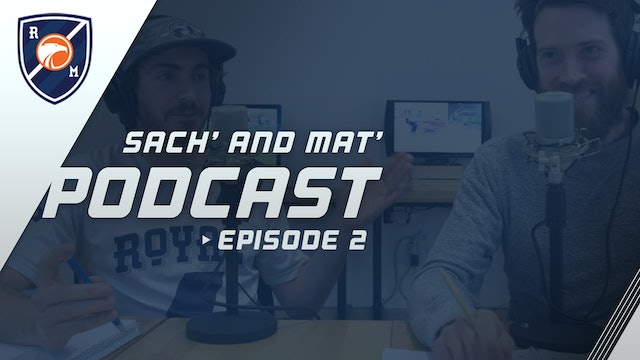 Sach' and Mat' Podcast: Episode 2